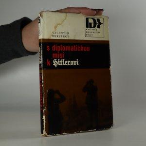 náhled knihy - S diplomatickou misí k Hitlerovi 1940 - 1941