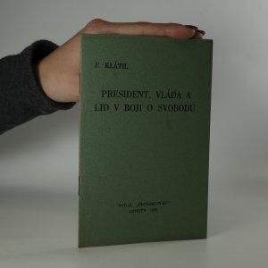 náhled knihy - President, vláda a lid v boji o svobodu