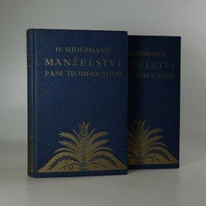 náhled knihy - Manželství paní Tromholtové I a II (ve dvou svazcích)