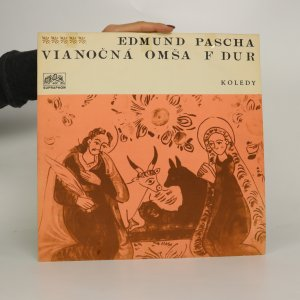 náhled knihy - Edmund Pascha: Vianočná omša F dur