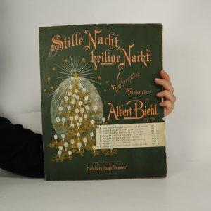 náhled knihy - Stille Nacht heilige Nacht. Albert Biehl op.151 (bez tiráže)