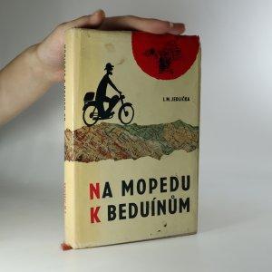 náhled knihy - Na mopedu k beduínům