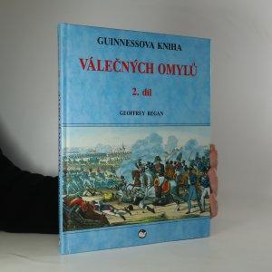 náhled knihy - Guinnessova kniha válečných omylů. 2. díl