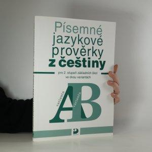 náhled knihy - Písemné jazykové prověrky z češtiny pro 2. stupeň základních škol ve dvou variantách