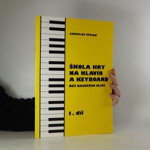náhled knihy - Škola hry na klavír a keyboard bez basového klíče 1. díl