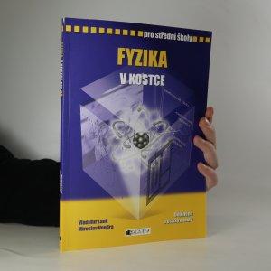 náhled knihy - Fyzika v kostce. Pro střední školy