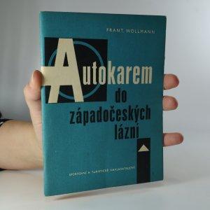náhled knihy - Autokarem do západočeských lázní