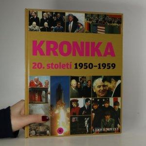 náhled knihy - Kronika 20. století 6. díl: 1950-1959