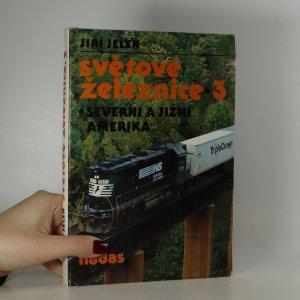 náhled knihy - Světové železnice 3. Severní a Jižní Amerika