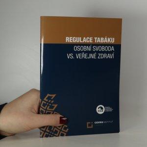 náhled knihy - Regulace tabáku. Osobní svoboda vs. veřejné zdraví