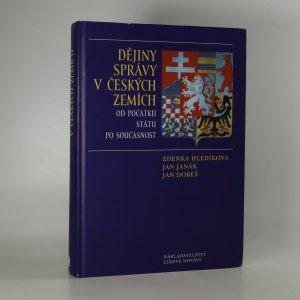 náhled knihy - Dějiny správy v českých zemích od počátků státu po současnost
