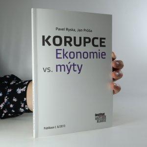 náhled knihy - Korupce. Ekonomie vs. mýty