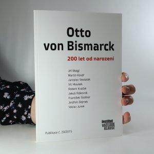 náhled knihy - Otto von Bismarck. 200 let od narození