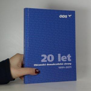 náhled knihy - Dvacet let Občanské demokratické strany 1991-2011 (věnování V. Klause)
