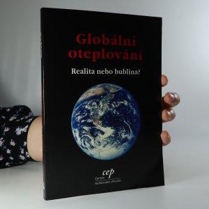 náhled knihy - Globální oteplování. Realita nebo bublina?