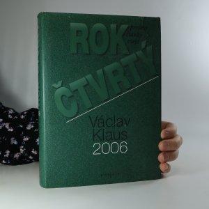 náhled knihy - Rok čtvrtý. Václav Klaus 2006. Projevy, články, eseje