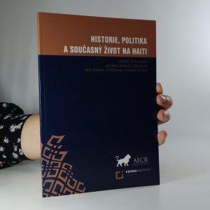 náhled knihy - Historie, politika a současný život na Haiti