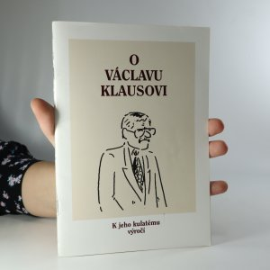 náhled knihy - O Václavu Klausovi. K jeho kulatému výročí (asi podpis)