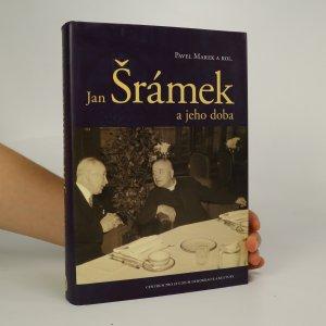 náhled knihy - Jan Šrámek a jeho doba