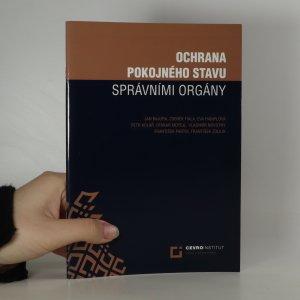 náhled knihy - Ochrana pokojného stavu správními orgány