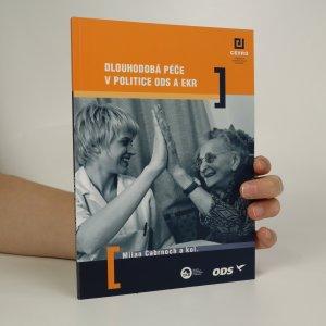 náhled knihy - Dlouhodobá péče v politice ODS a EKR