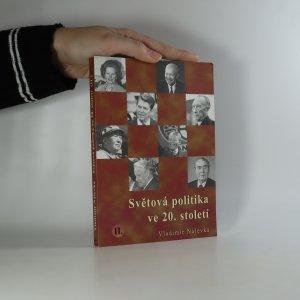 náhled knihy - Světová politika ve 20. století (2. díl)
