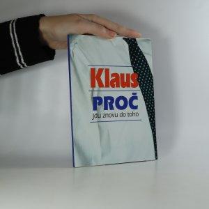 náhled knihy - Klaus. Proč jdu znovu do toho (podpis)