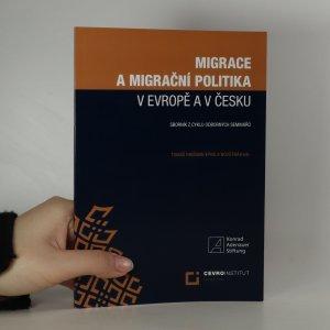 náhled knihy - Migrace a migrační politika v Evropě a v Česku