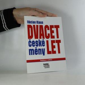 náhled knihy - Dvacet let české měny