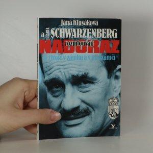 náhled knihy - Jana Klusáková a Karel Schwarzenberg rozmlouvají nadoraz