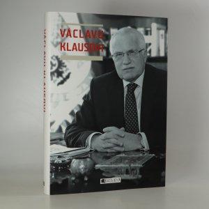 náhled knihy - Václavu Klausovi. Festschrift k významnému životnímu jubileu