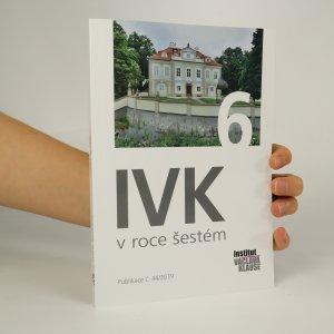 náhled knihy - IVK v roce šestém. Výběr textů