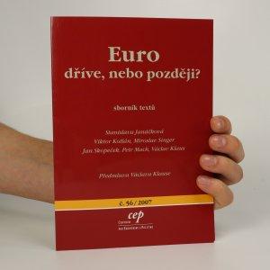 náhled knihy - Euro dříve, nebo později?