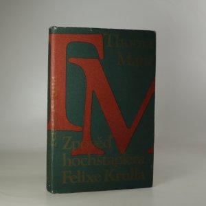 náhled knihy - Zpověď hochštaplera Felixe Krulla. 1. díl.