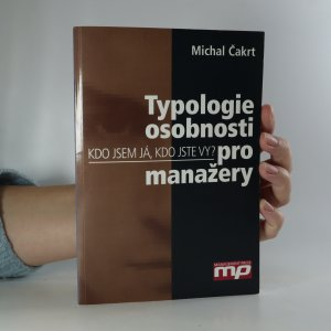 náhled knihy - Typologie osobnosti pro manažery. Kdo jsem já, kdo jste vy?