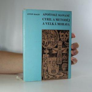 náhled knihy - Apoštolé Slovanů. Cyril a Metoděj a Velká Morava