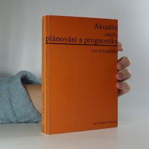 náhled knihy - Aktuální otázky plánování a prognostiky
