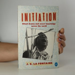 náhled knihy - Initiation. Ritual drama and secret knowledge across the world
