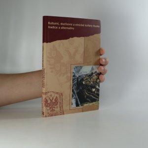 náhled knihy - Kulturní, duchovní a etnické kořeny Ruska