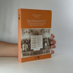 náhled knihy - Slovanství ve středoevropském prostoru. Iluze, deziluze a realita