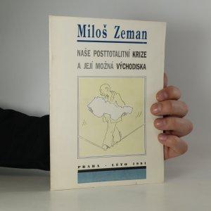 náhled knihy - Naše posttotalitní krize a její možná východiska