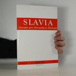 náhled knihy - Slavia. Časopis pro slovanskou filologii. Ročník 74. Sešit 1