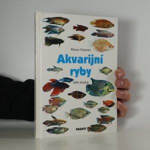 náhled knihy - Akvarijní ryby. 500 druhů