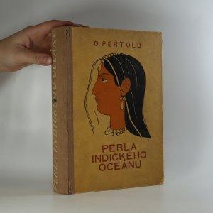 náhled knihy - Perla Indického oceánu. Vzpomínky z dvou cest na Ceylon