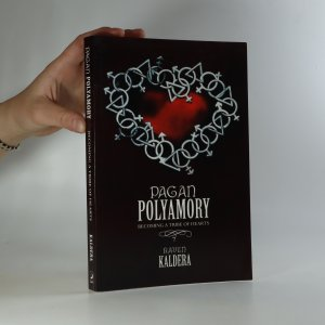 náhled knihy - Pagan Polyamory. Becoming a Tribe of Hearts