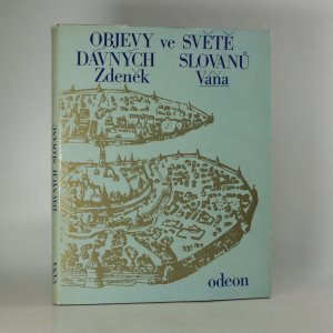 náhled knihy - Objevy ve světě dávných Slovanů (věnování)