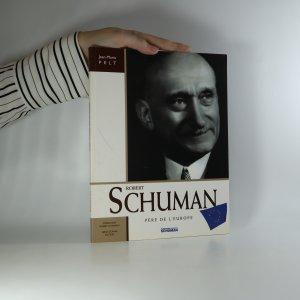 náhled knihy - Robert Schuman. Père de l'Europe
