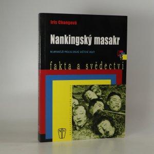 náhled knihy - Nankingský masakr. Nejkrvavější prolog druhé světové války