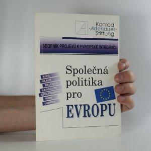 náhled knihy - Společná politika pro Evropu