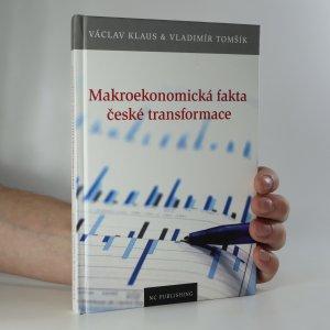 náhled knihy - Makroekonomická fakta české transformace